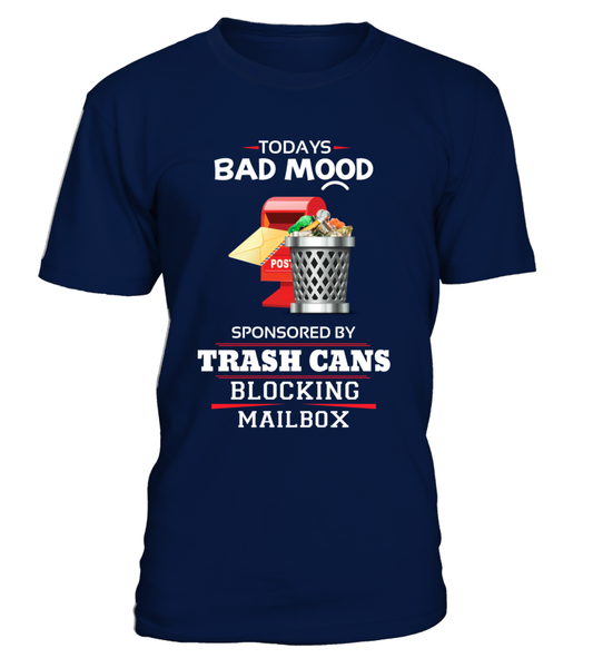 Today's Bad Mood Sponsored By Trash Cans Shirt - Giggle Rich - 2