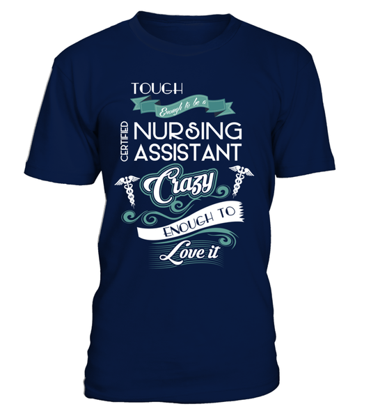 Tough Enough To Be A Certified Nursing Assistant Shirt - Giggle Rich - 3