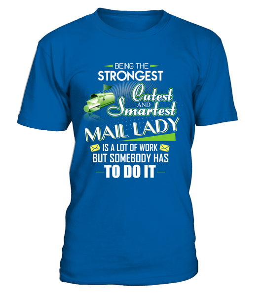 Cutest And Smartest Mail Lady Shirt - Giggle Rich - 4