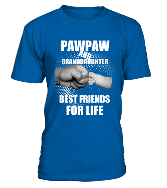 PawPaw & Granddaughter Best Friends For Life Shirt - Giggle Rich - 8