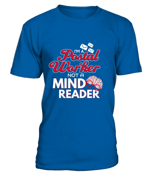 I'M A Postal Worker Not A Mind Reader Shirt - Giggle Rich - 4