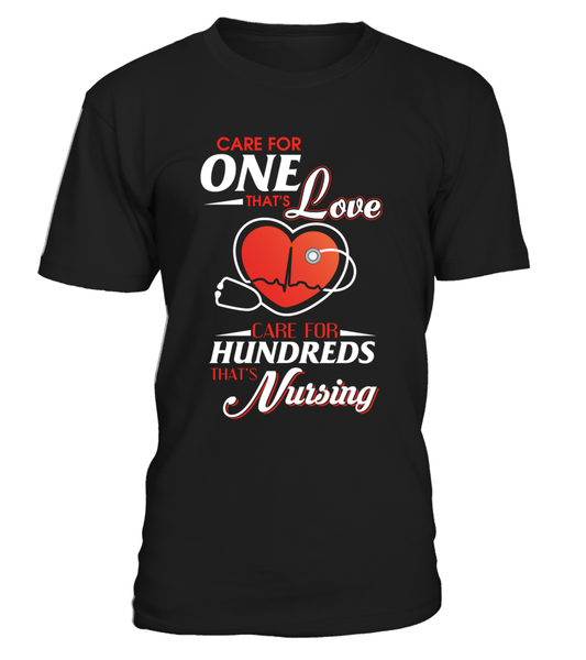 Care For Hundreds That's Nursing Shirt - Giggle Rich - 12