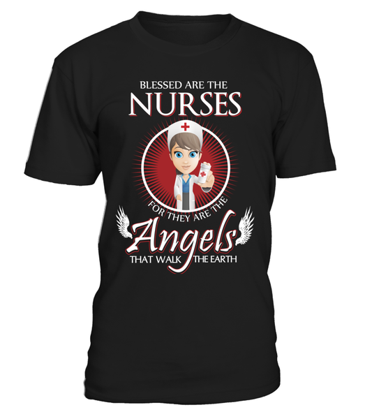 Nurses Are The Angels That Walk The Earth Shirt - Giggle Rich - 1