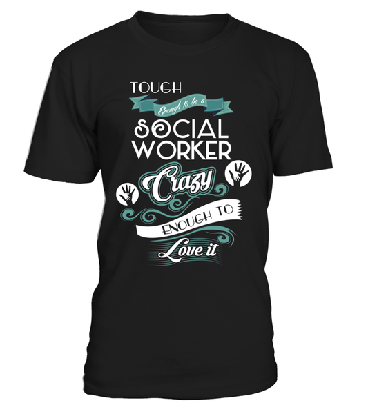 Tough Enough To Be A Social Worker Shirt - Giggle Rich - 1
