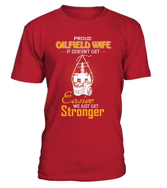 Proud Oilfield Wife Shirt - Giggle Rich - 2