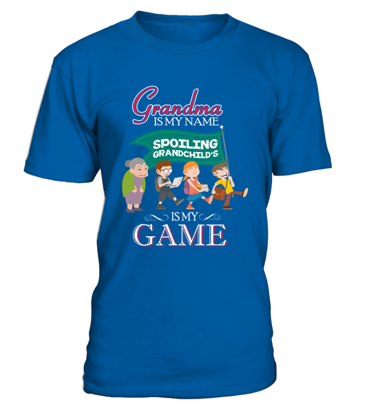 Grandma Is My Name And Spoiling Is My Game Shirt - Giggle Rich - 3