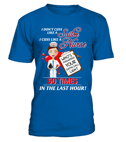 I Cuss Like A Nurse Shirt - Giggle Rich - 2