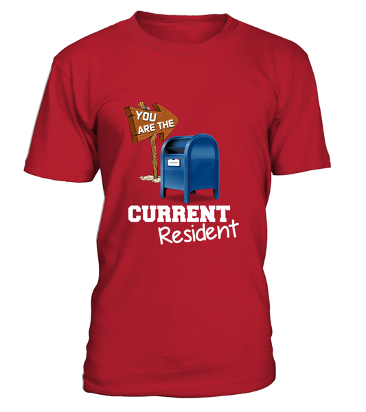 You Are The Current Resident - Postal Worker Shirt - Giggle Rich - 6