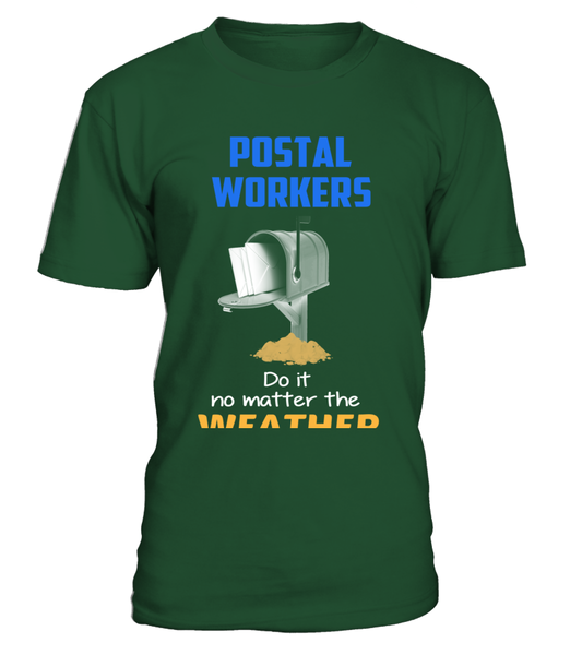 Postal Workers - Do It No Matter The Weather