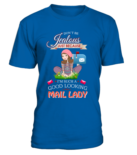 Good Looking Mail Lady Shirt - Giggle Rich - 1