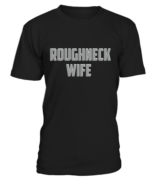 Roughneck Wife Waiting For Her Husband Shirt - Giggle Rich - 35