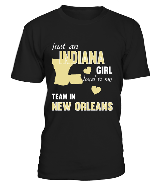 Just An Indiana Girl Loyal To My Team In New Orleans