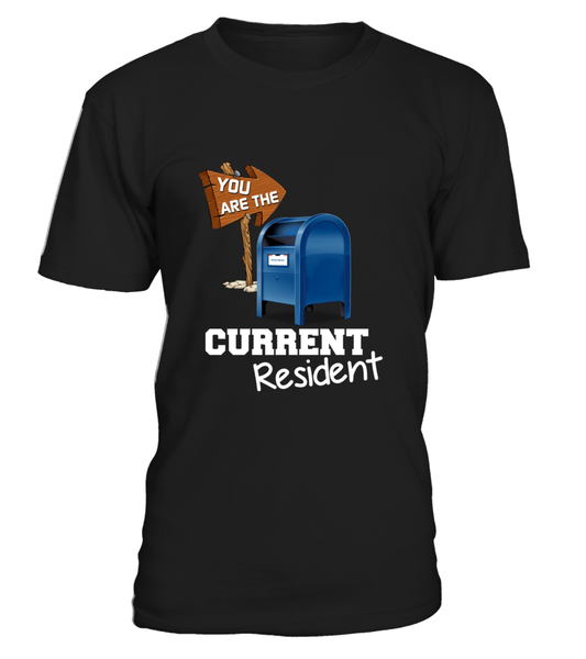 You Are The Current Resident - Postal Worker Shirt - Giggle Rich - 8