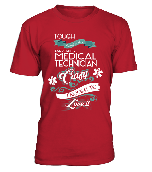 Tough Enough To Be An Emergency Medical Technician Shirt - Giggle Rich - 1