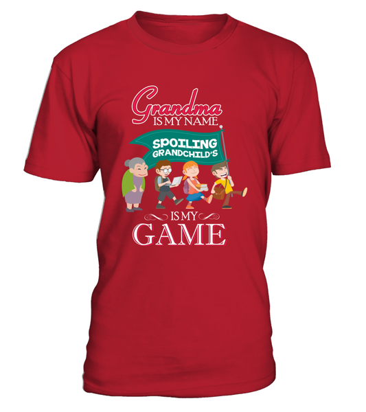Grandma Is My Name And Spoiling Is My Game Shirt - Giggle Rich - 2