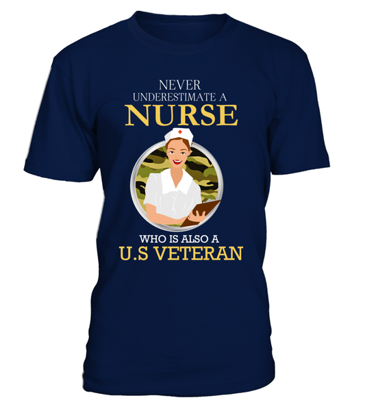 Never Underestimate A Nurse Who Is US Veteran Shirt - Giggle Rich - 2