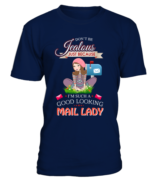 Good Looking Mail Lady Shirt - Giggle Rich - 2