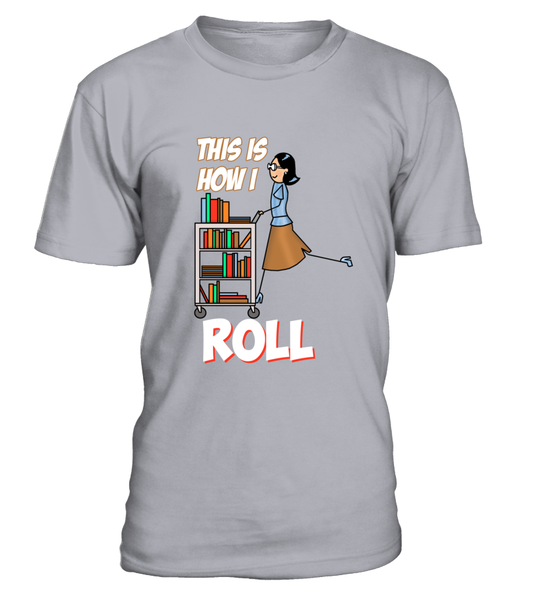 This Is How I Roll Shirt - Giggle Rich - 3