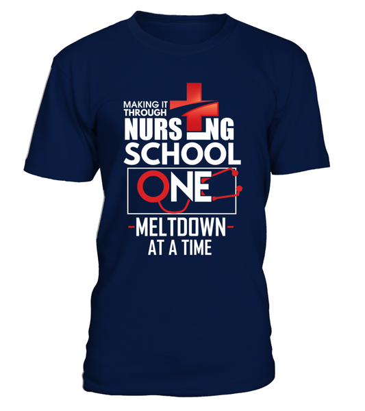Nursing School One Meltdown At A Time Shirt - Giggle Rich - 3