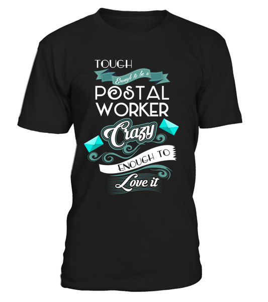 Tough Enough To Be A Postal Worker Shirt - Giggle Rich - 3
