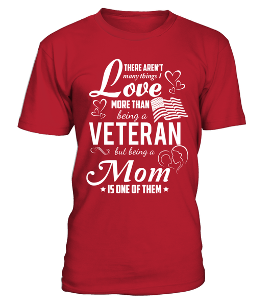 I Love Being Veteran Mom Shirt - Giggle Rich - 1