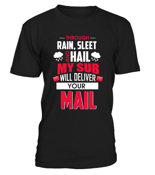 My Sub Will Deliver Your Mail Shirt - Giggle Rich - 4