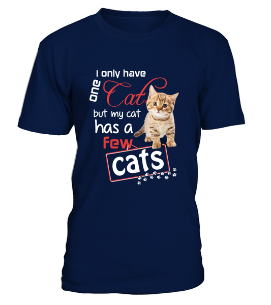 I Only Have One Cat Shirt - Giggle Rich - 12