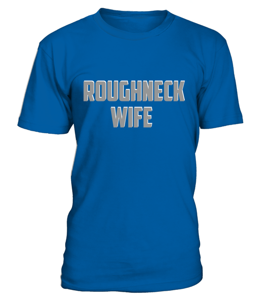 Roughneck Wife Waiting For Her Husband Shirt - Giggle Rich - 31