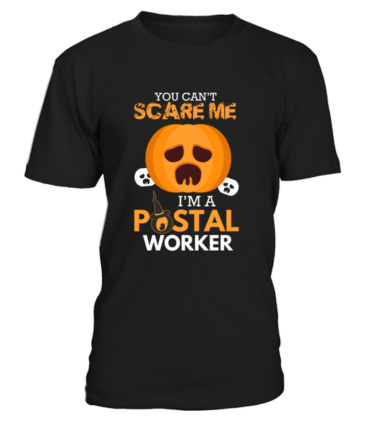 You Can't Scare Me I'm A Postal Worker Shirt - Giggle Rich - 15