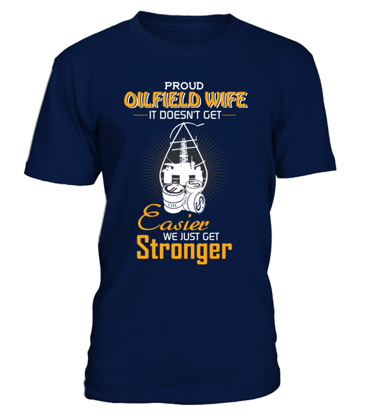 Proud Oilfield Wife Shirt - Giggle Rich - 3