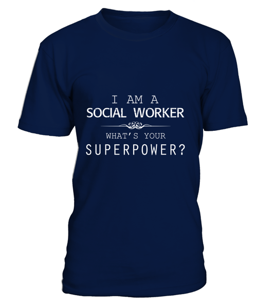 I Am A Social Worker - Whats Your Superpower ?