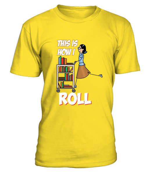 This Is How I Roll Shirt - Giggle Rich - 4