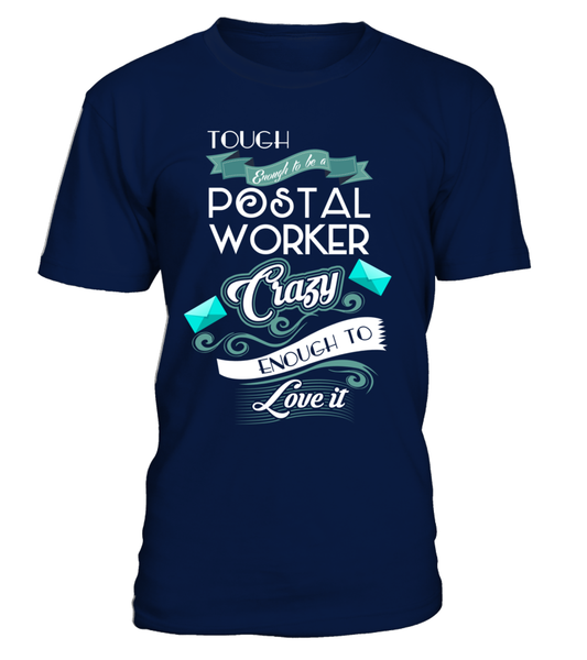 Tough Enough To Be A Postal Worker Shirt - Giggle Rich - 2