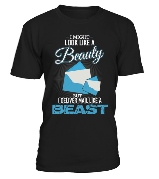 I Deliver Mail Like A Beast Shirt - Giggle Rich - 13