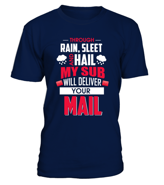 My Sub Will Deliver Your Mail Shirt - Giggle Rich - 5