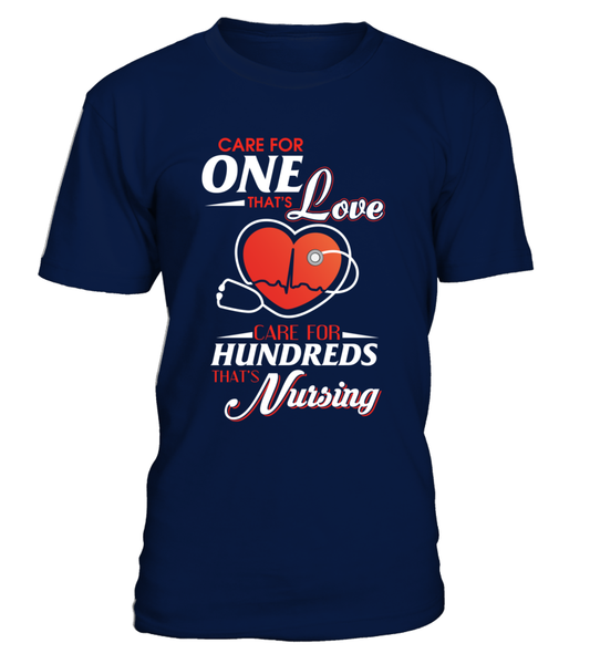 Care For Hundreds That's Nursing Shirt - Giggle Rich - 11