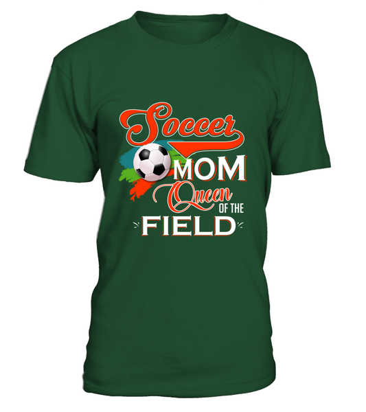 Soccer Mom Queen Of The Field