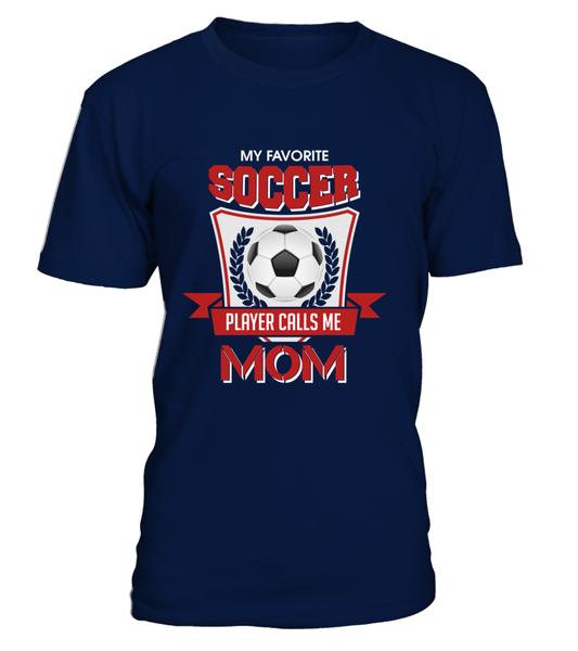 My Favorite Soccer Players Calls Me Mom