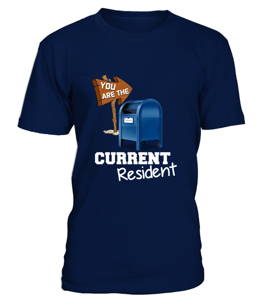 You Are The Current Resident - Postal Worker Shirt - Giggle Rich - 7