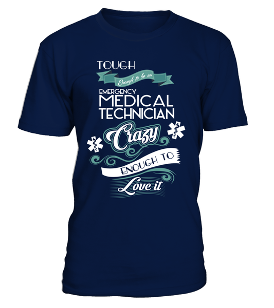 Tough Enough To Be An Emergency Medical Technician Shirt - Giggle Rich - 2