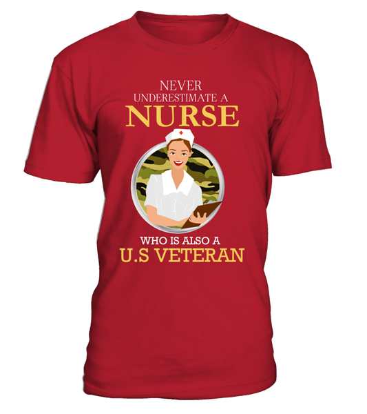 Never Underestimate A Nurse Who Is US Veteran Shirt - Giggle Rich - 1