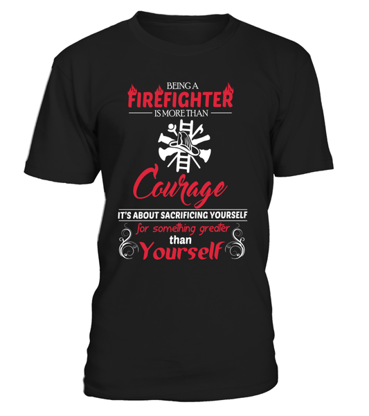Being A Firefighter Is More Than Courage