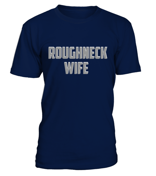 Roughneck Wife Waiting For Her Husband Shirt - Giggle Rich - 33