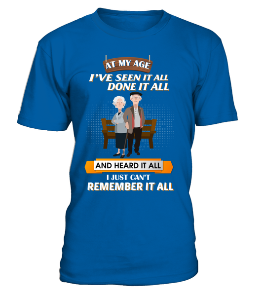 At My Age - I Just Can't Remember It All Shirt - Giggle Rich - 3