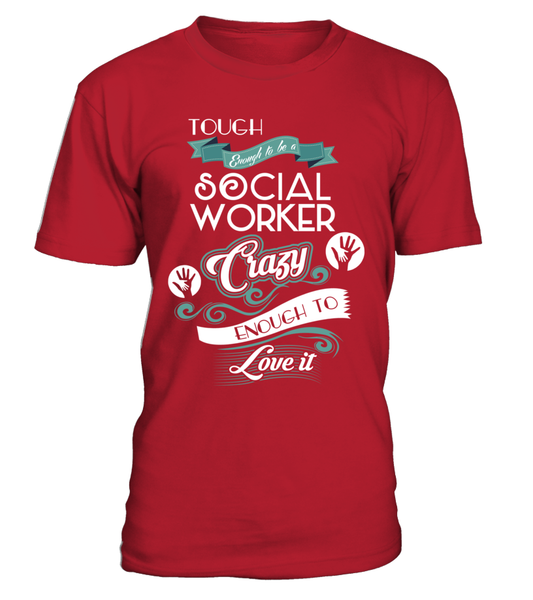 Tough Enough To Be A Social Worker Shirt - Giggle Rich - 2