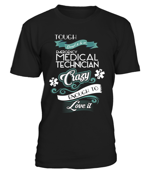 Tough Enough To Be An Emergency Medical Technician Shirt - Giggle Rich - 3