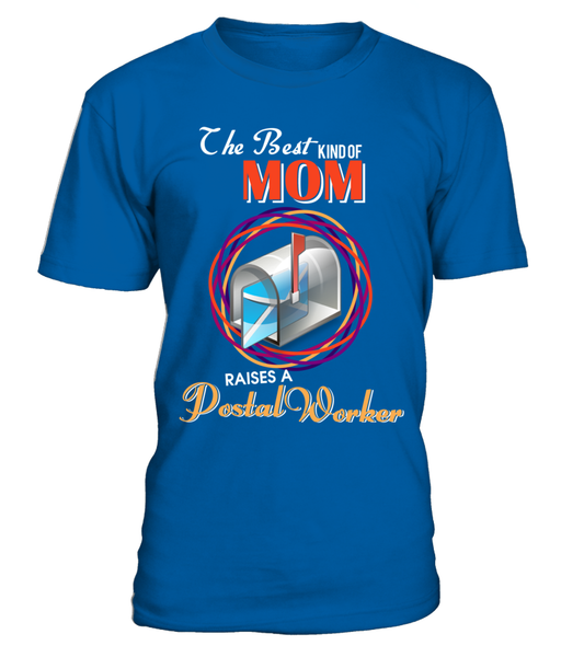 The Best Kind Of MOM Raises A Postal Worker Shirt - Giggle Rich - 2