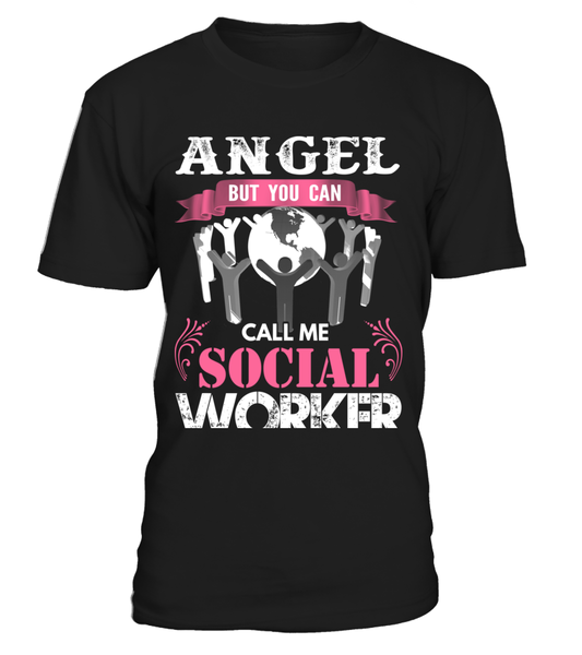 Angel But You Can Call Me Social Worker