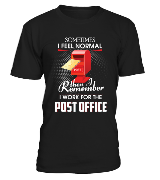I Work For The Post Office Shirt - Giggle Rich - 1