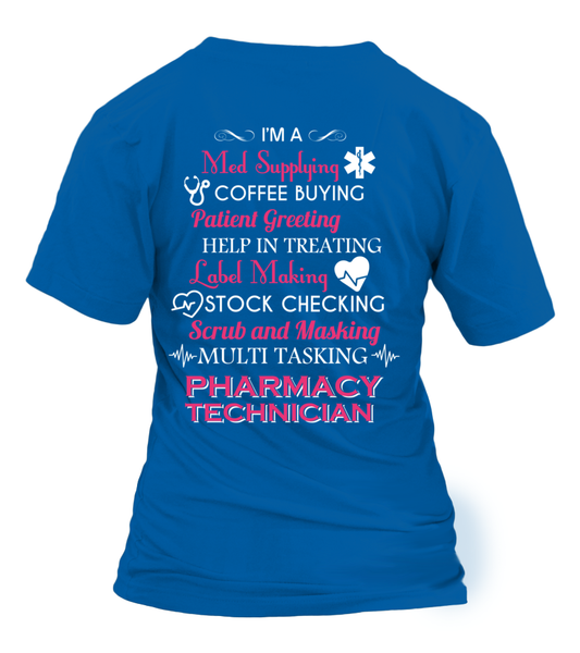 Multi Tasking Pharmacy Technician Shirt - Giggle Rich - 20